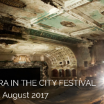 Opera in the City Festival – Bridewell 1-12 Aug. Win tickets for 29/5
