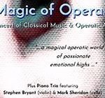 """The Magic of Opera"""